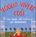 Voglio vivere così di Isabel Losada Feltrinelli